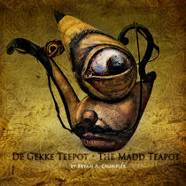 The Madd Teapot cover art