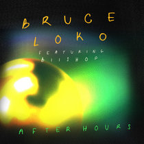 Bruce Loko feat. Biishop - After Hours cover art