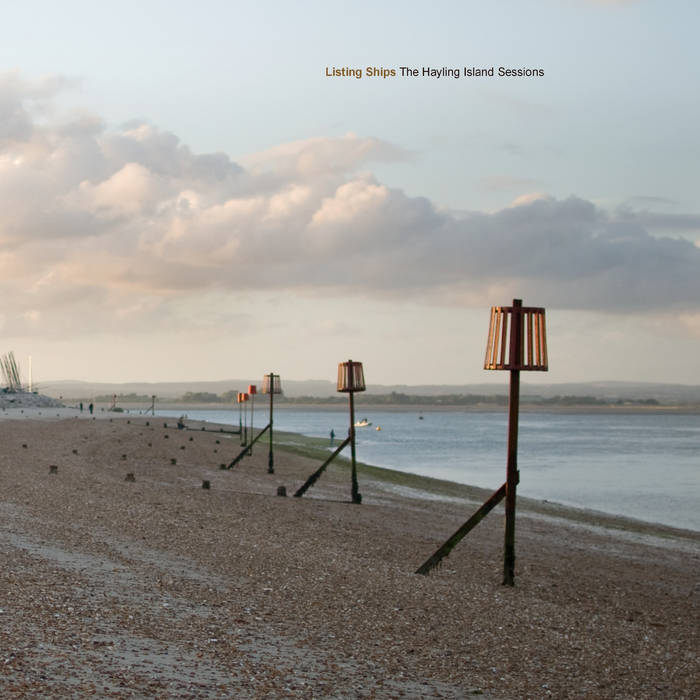 The Hayling Island Sessions - Listing Ships