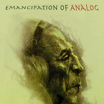 Emancipation of Analog (Collection) cover art