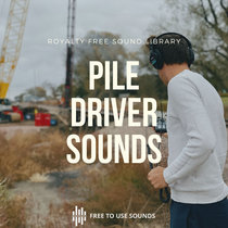 Piling Driver Sounds   Massive Percussion & Hammering! cover art