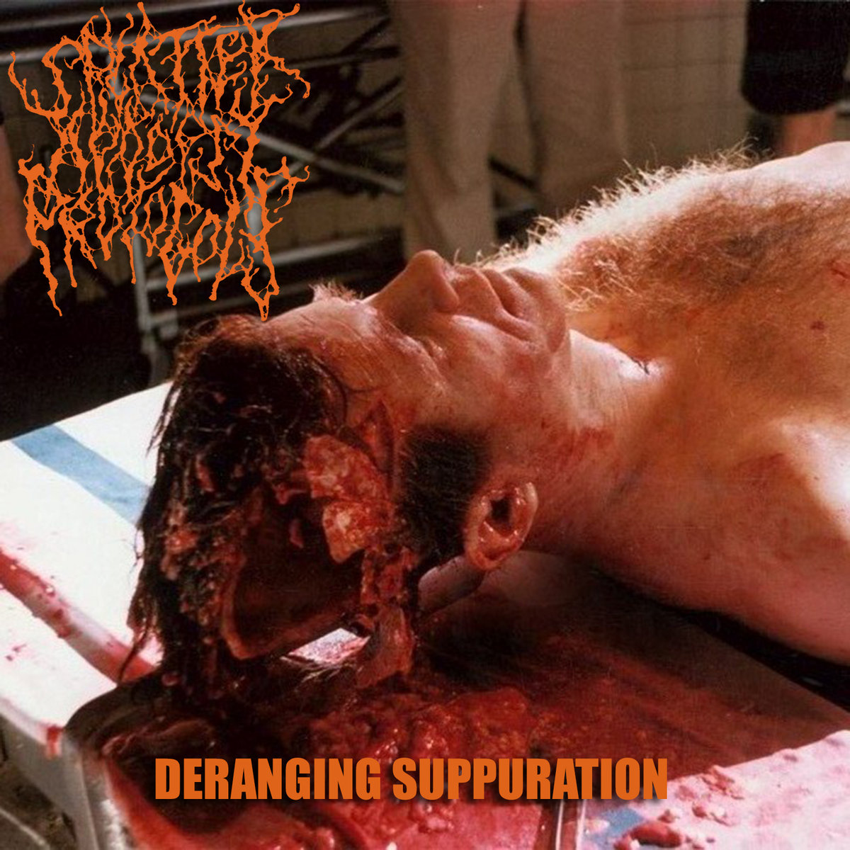 deranging suppuration splatter autopsy protocols