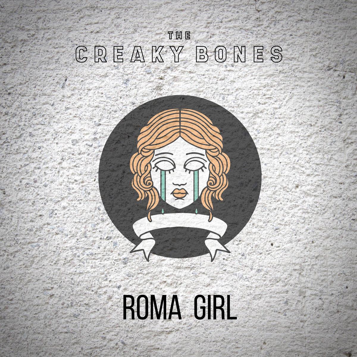 Roma Girl by The Creaky Bones