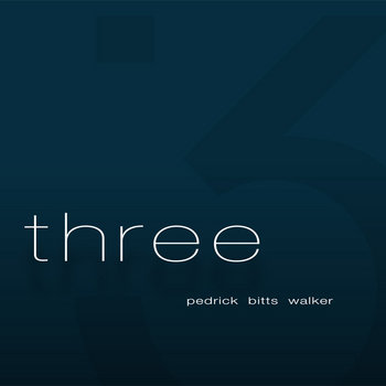 Three by Pedrick, Bitts and Walker