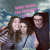 MIKE HUGS HIS FRIENDS 2017 Cover Art