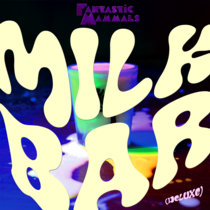 Milk Bar (Deluxe Edition)+ cover art