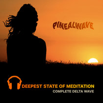 Deepest State of Meditation • Complete Delta Wave 432Hz cover art