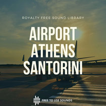 Greece Airport Sound Effects Santorini & Athens Lounge Sounds cover art