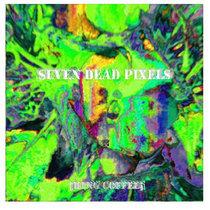 Seven Dead Pixels cover art