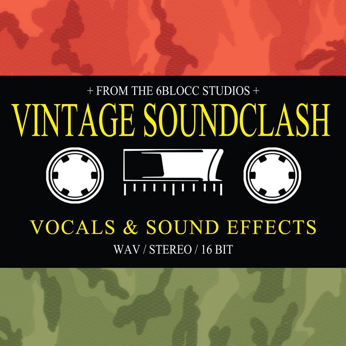 Vintage Sound Clash #5DollaHolla | 6Blocc