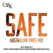 Safe (2020 Australian Fires Mix - ALL PROCEEDS TO CHARITY) cover art