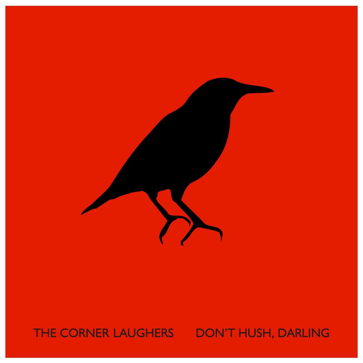 don t hush darling an anti lullaby karla kane the corner laughers