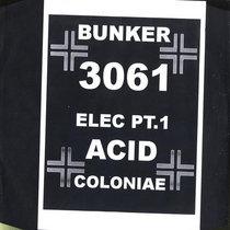 (Bunker 3061) Acid Coloniae cover art