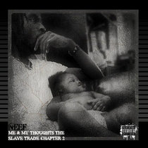 Me & My Thoughts The Slave Trade Chapter 2 cover art