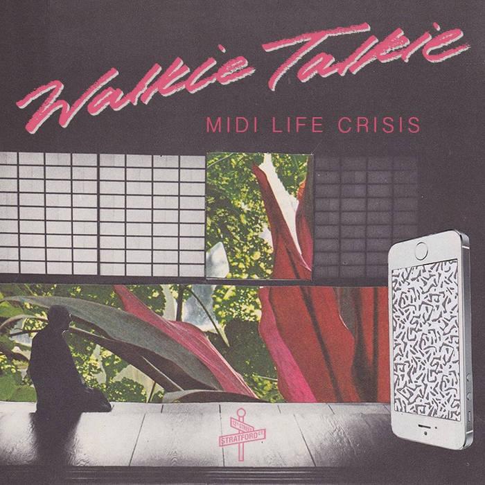 WALKIE TALKIE_ | Midi Life Crisis cover art