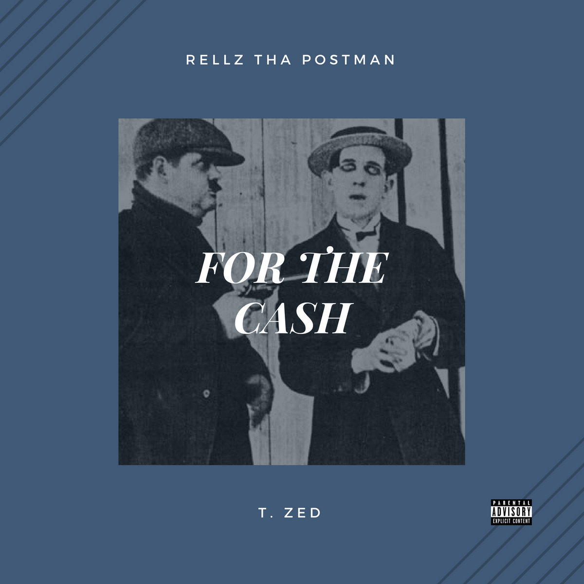 For the Cash ft T. Zed by Rellz Tha Postman ft T. Zed