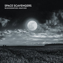 Space Scavengers - Selenographies: Near Side cover art