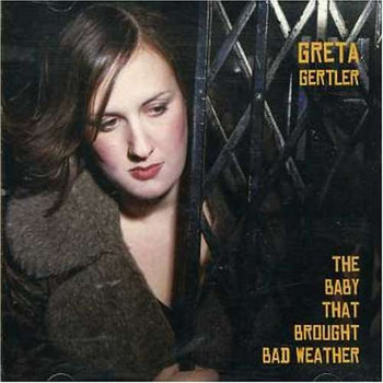 The Baby That Brought Bad Weather by Greta Gertler