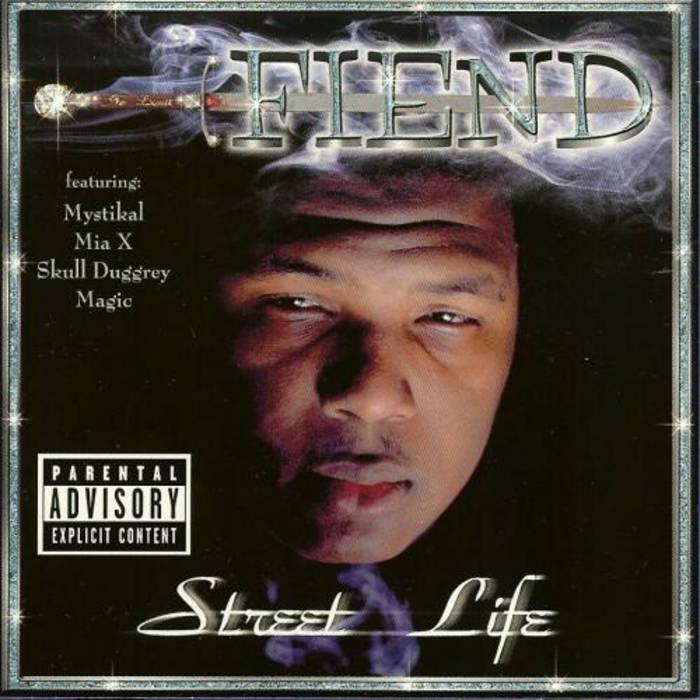 Street Life | Fiend
