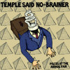 Temple Said No-Brainer Cover Art
