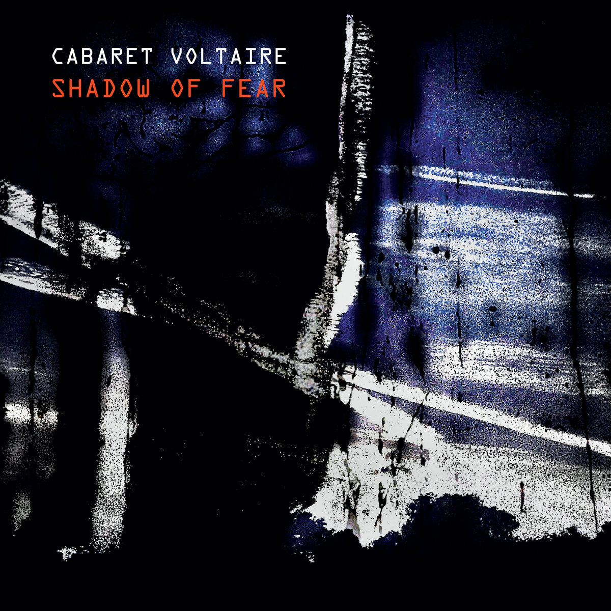 Cover of Cabaret Voltaire, Shadow of Fear