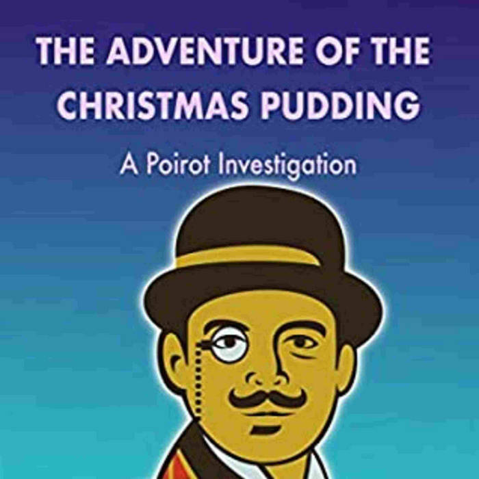Rs Christmas Pudding 2020 The Adventure of the Christmas Pudding | Agatha Christie | fajylebo