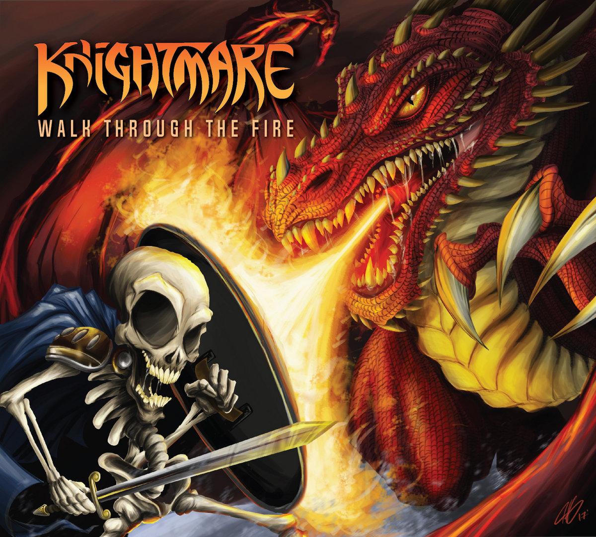 Walk Through The Fire | Knightmare