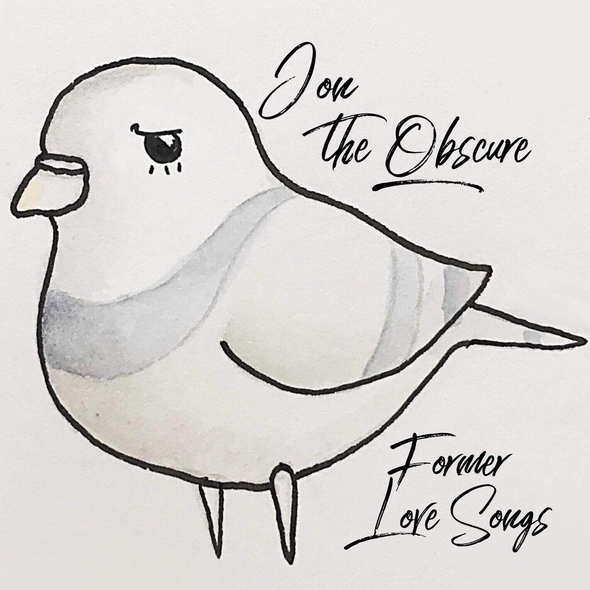 Former Love Songs Jon The Obscure