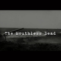 The Mouthless Dead - The Video cover art
