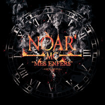 NOAR MC - MES ENFERS (Album) cover art