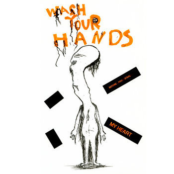Wash Your Hands Before You Steal My Heart by Lost Puppy
