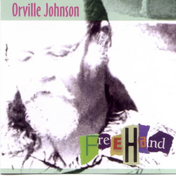 Freehand by Orville Johnson