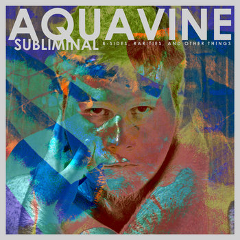 Subliminal by AQUAVINE