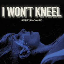 I Won't Kneel Single cover art