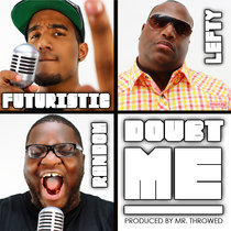 Doubt Me feat. Futuristic and Lefty (digi-maxi-single) cover art