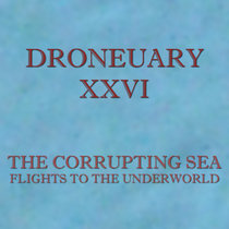 Droneuary XXVI - Flights to the Underworld cover art