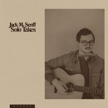 Solo Takes by Jack M. Senff