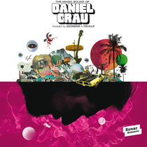 The Magic Sound Of Daniel Grau - compiled by Jazzanova & Trujillo cover art