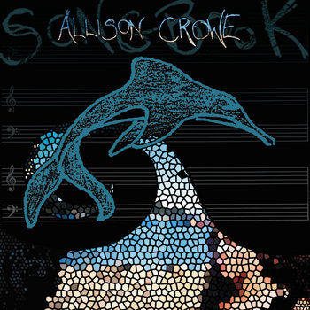 Songbook by Allison Crowe