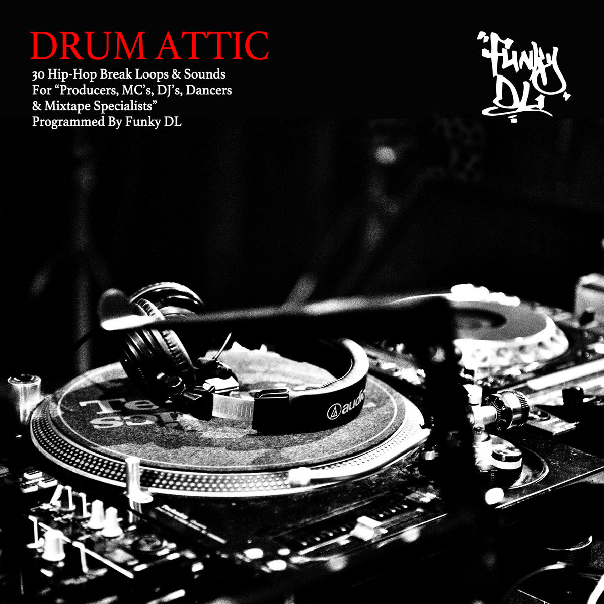 "Drum Attic (30 Hip-Hop Break Loops & Sounds For ""Producers"