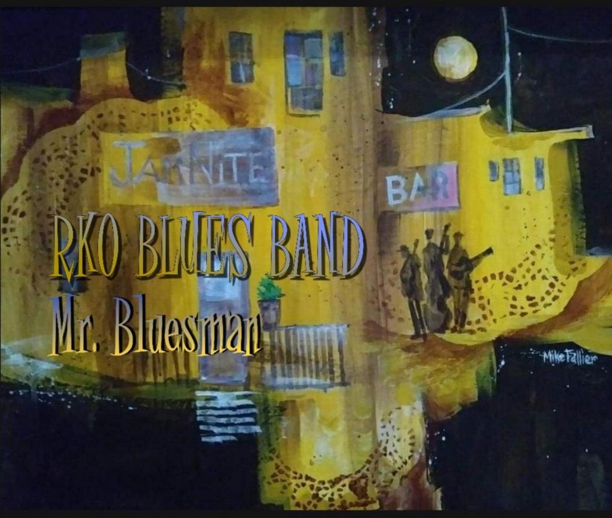 Mr. Bluesman by RKO Blues