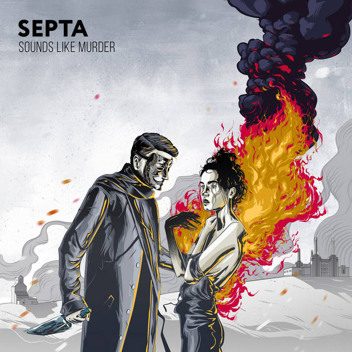 Новый альбом SEPTA - Sounds Like Murder (2016)