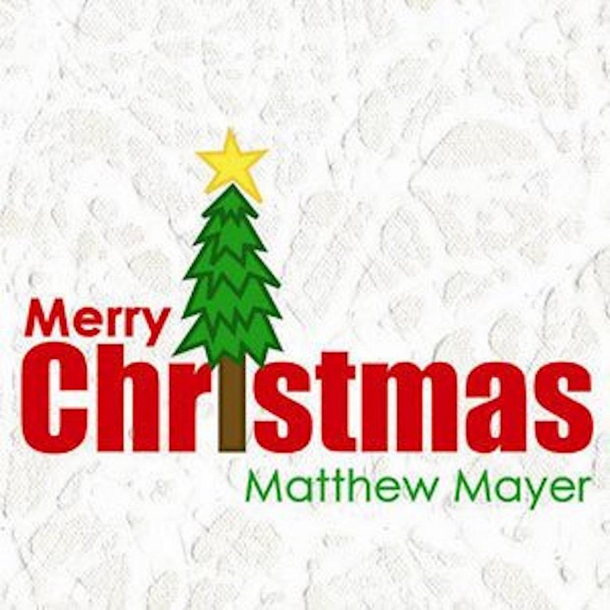 We Wish You a Merry Christmas | Matthew Mayer