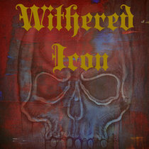 Withered Icon cover art