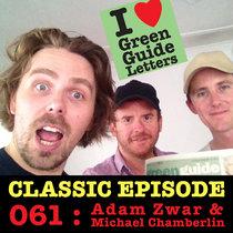 Ep 061 : Adam Zwar & Michael Chamberlin love the 14/02/13 Letters cover art