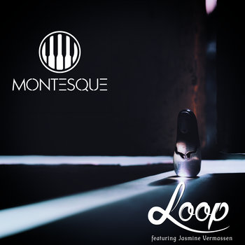 Loop by Montesque