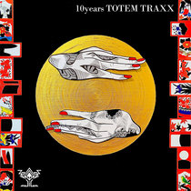 V.A / 10Years TOTEM TRAXX cover art