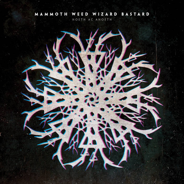 Mammoth Weed Wizard Bastard Noeth Ac Anoeth Vinyl Record