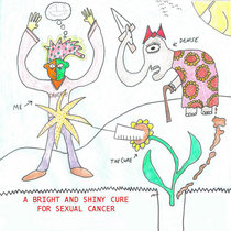 A Bright and Shiny Cure for Sexual Cancer cover art