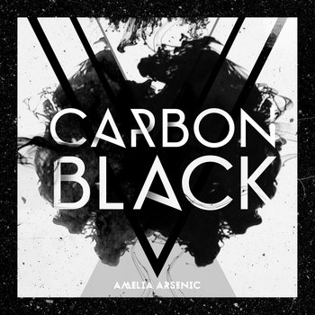 Carbon Black by Amelia Arsenic